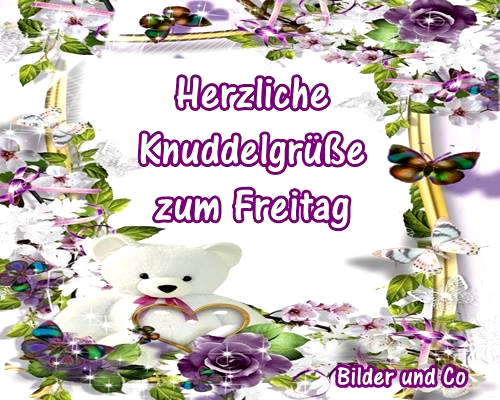 Herzliche Knuddelgrüße zum Freitag.