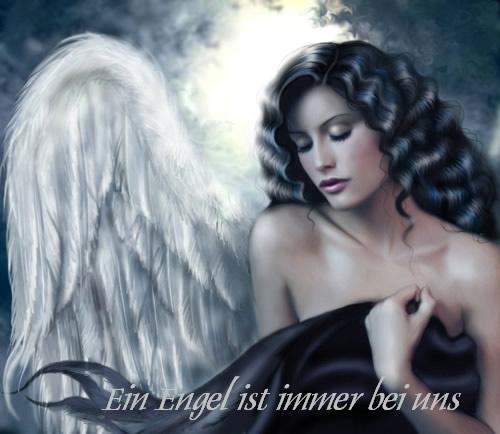 Ein Engel ist immer bei uns.