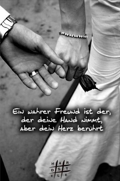 Ein wahrer Freund ist der, der...