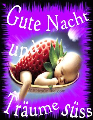 Gute Nacht und träume süß.
