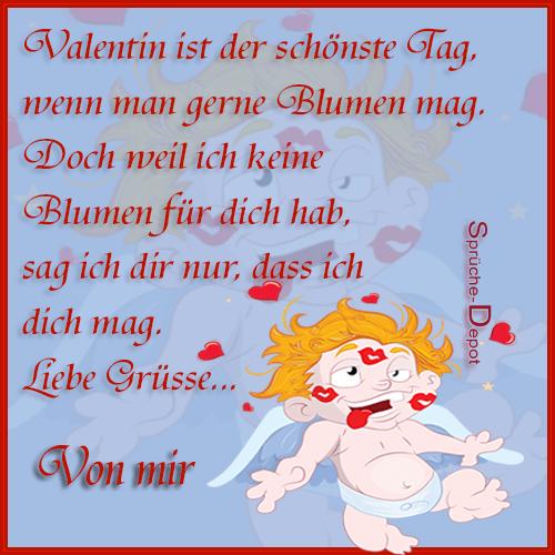 Valentin ist der schönste Tag, wenn man...
