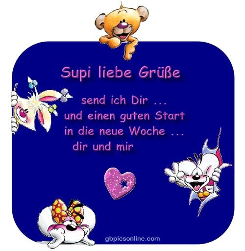 Supi liebe Grüße send ich Dir... und einen guten Start in die neue Woche... dir und mir