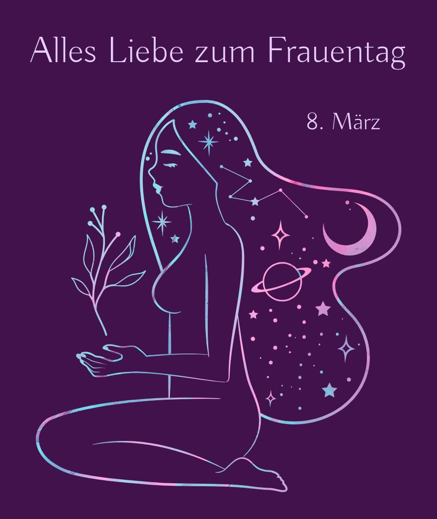 Alles Liebe zum Frauentag - 8...