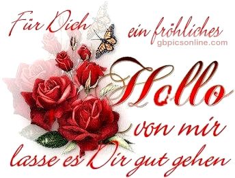 Für Dich ein fröhliches Hallo von mir...