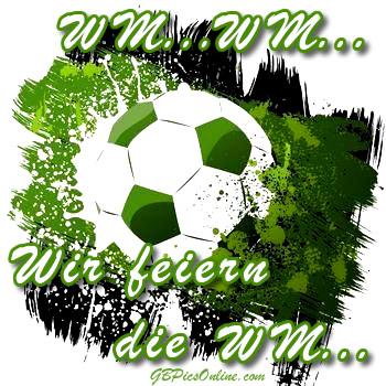 WM.. WM... Wir feiern die WM..