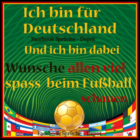 Ich bin für Deutschland...