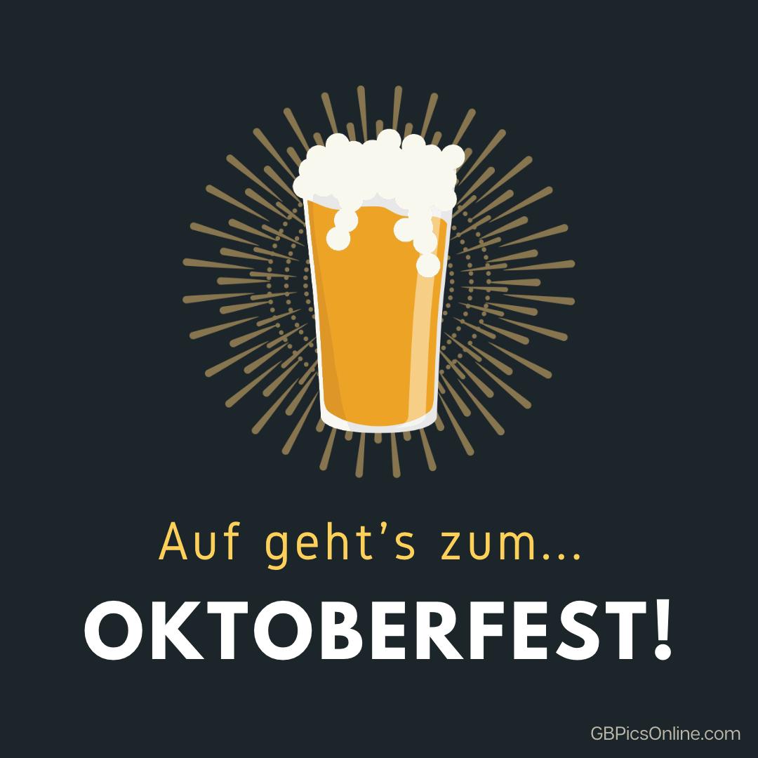 Auf geht's zum ... Oktoberfest!
