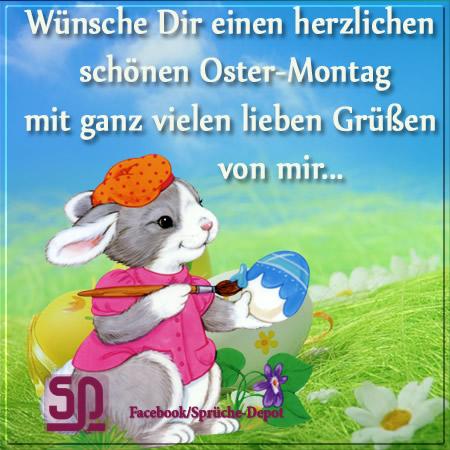 Wünsche Dir einen herzlichen schönen Ostermontag mit ganz vielen ...