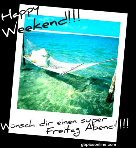 Happy Weekend! Wünsch dir einen super...