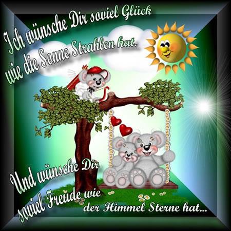 Ich wünsche Dir soviel Glück, wie die Sonne Strahlen hat und wünsche Dir soviel Freude wie der Himmel Sterne hat...