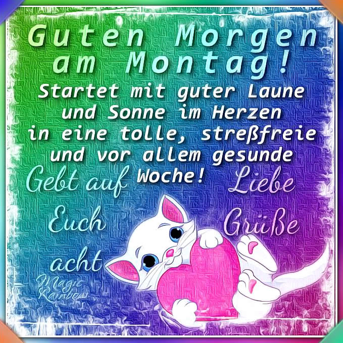 Montag Bilder Montag Gb Pics Seite 3 Gbpicsonline
