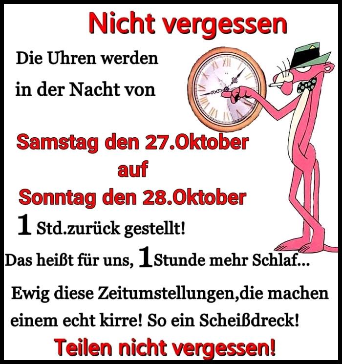 Nicht vergessen. Die uhren werden in der Nacht von: Samstag den 27. Oktober auf Sonntag den 28. Oktober. 1 std. zurück...