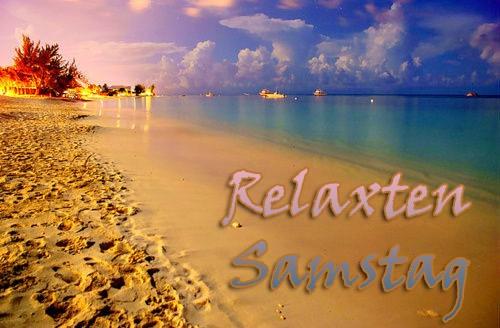 Relaxten Samstag