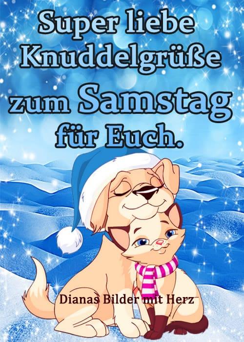 Super liebe Knuddelgrüße zum Samstag...