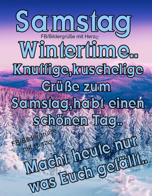 Samstag - Wintertime... Knuffige...