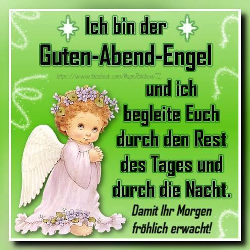 Ich bin der Guten-Abend-Engel...