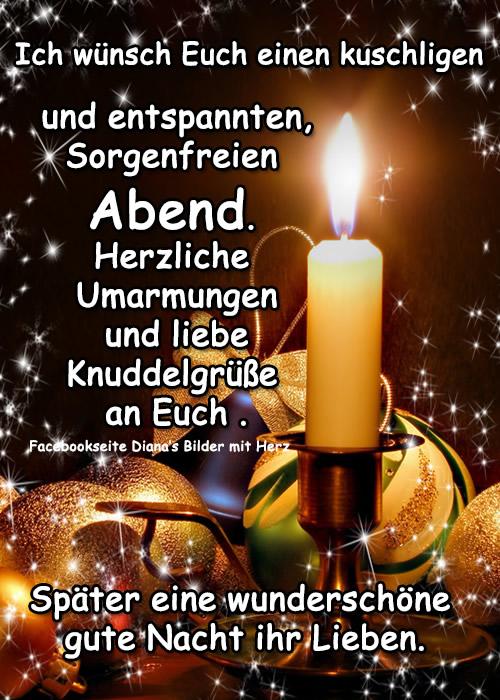 Ich wünsch Euch einen kuscheligen und entspannten, sorgenfreien Abend. Herzliche Umarmungen und liebe Knuddelgrüße an...