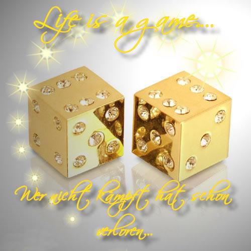 Life is a game... Wer nicht...