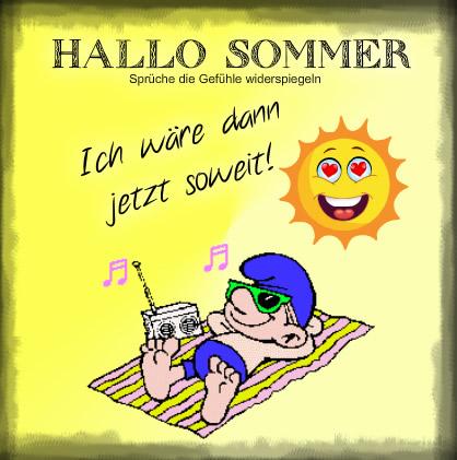 Hallo Sommer. Ich wäre...