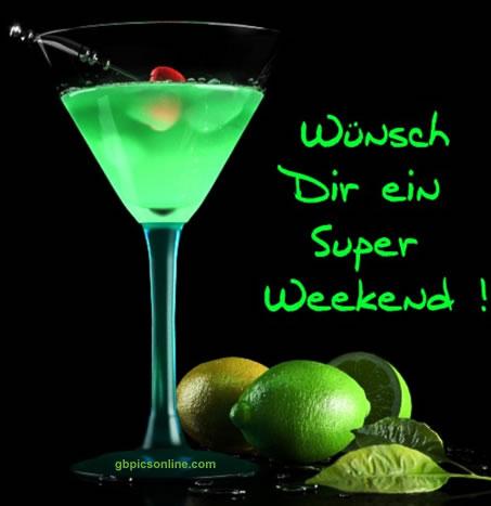 Wünsch Dir ein Super Weekend!