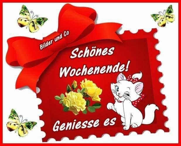 Schönes Wochenende!...