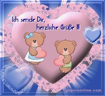 Ich sende Dir, herzliche Grüße!!!