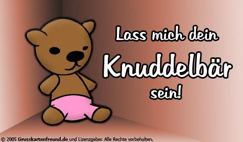 Lass mich dein Knuddelbär...