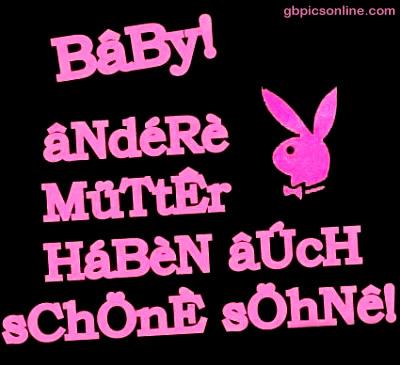 Baby! Andere Mütter haben...
