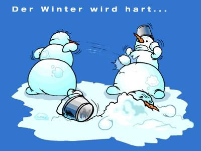 Der Winter wird hart...