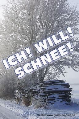 Ich! Will! Schnee!