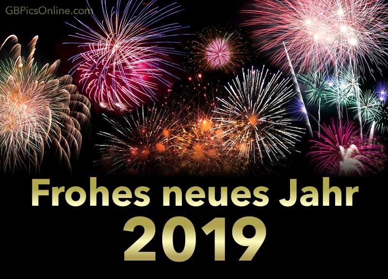 Frohes Neues Jahr 2019 Bilder - Frohes Neues Jahr 2019 GB Pics ...
