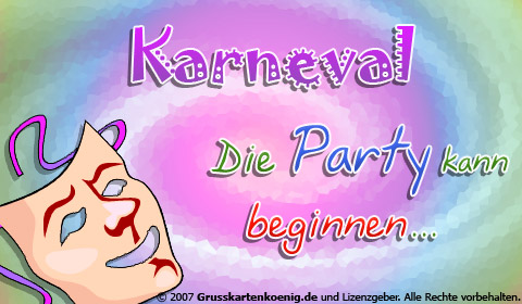 Karneval... Die Party kann beginnen...