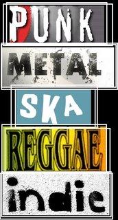 Punk. Metal. Ska. Reggae...