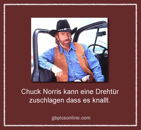 Chuck Norris kann eine Drehtür zuschlagen dass es knallt.