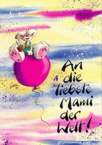 An die liebste Mami der Welt!