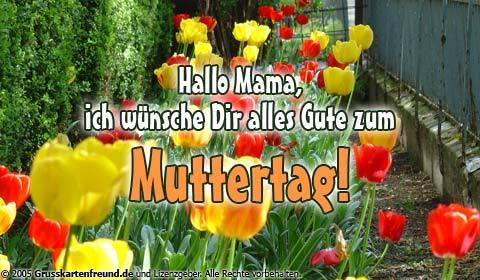 Hallo Mama Ich Wünsche Dir Alles Gute Zum Muttertag