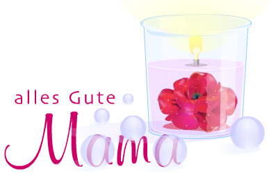 Alles Gute, Mama.