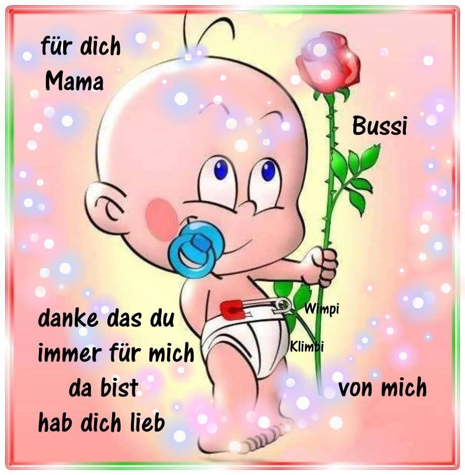 Für dich, Mama. Bussi...