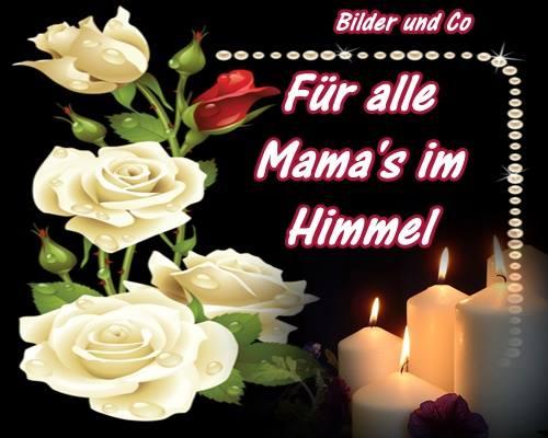 Für alle Mamas im Himmel.