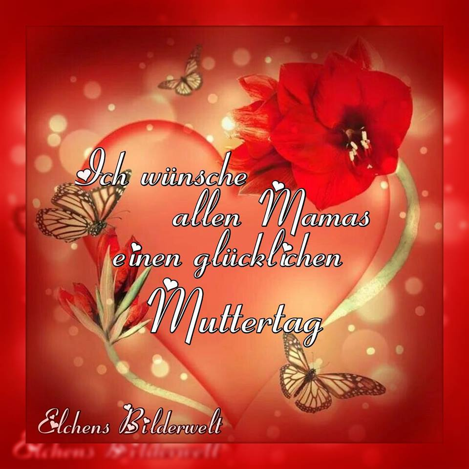 Ich wünsche allen Mamas...