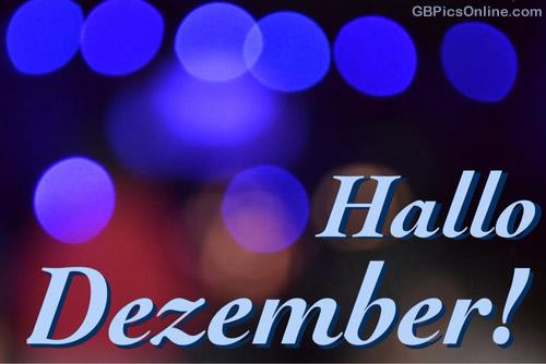 Hallo Dezember!