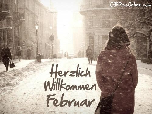 Herzlich Willkommen, Februar.