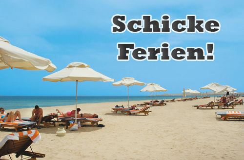 Schicke Ferien!