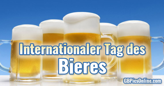 Internationaler Tag des Bieres