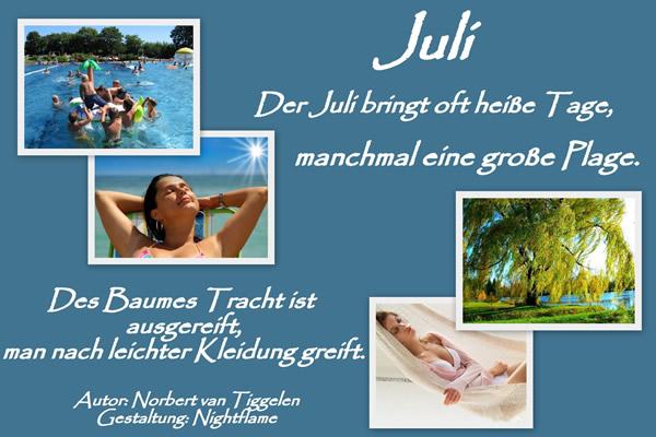 Juli. Der Juli bringt oft heiße Tage...
