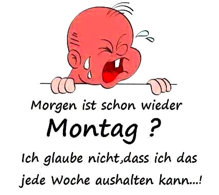 Morgen Ist Schon Wieder Montag Morgen-ist-montag_006.jpg