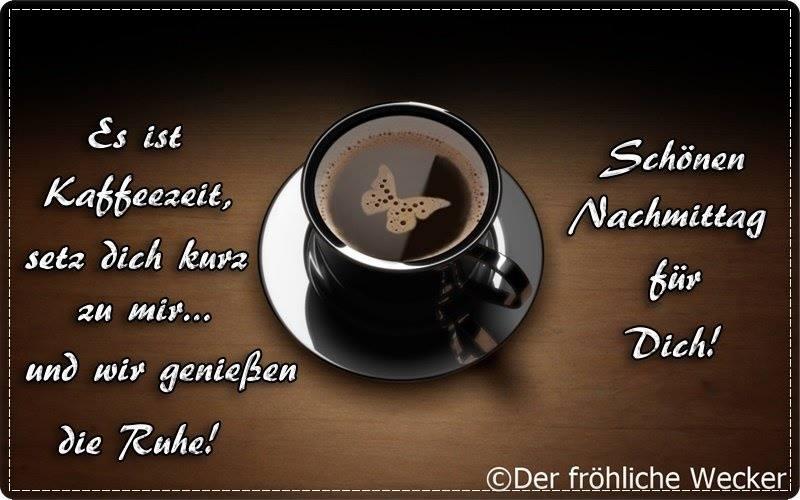 Es ist Kaffeezeit, setz dich kurz zu mir... und wir genießen die Ruhe! Schönen Nachmittag für Dich!