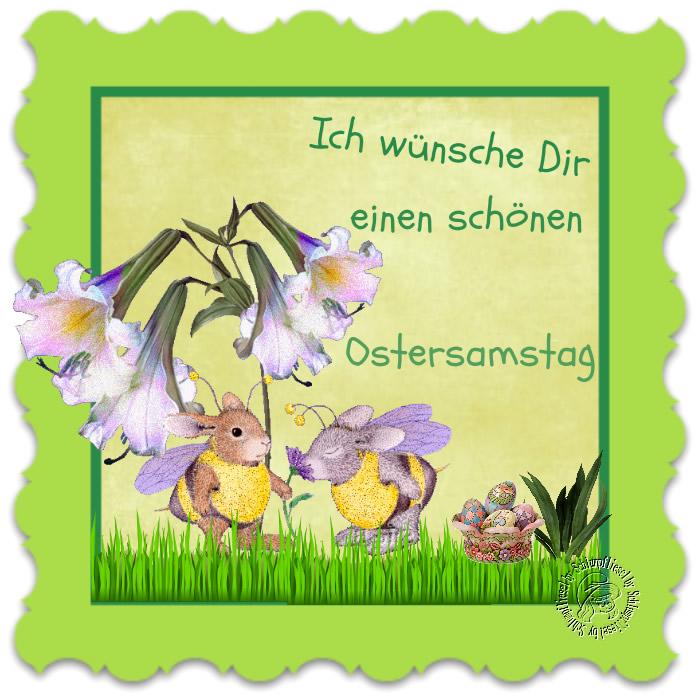 Ich wünsche Dir einen schönen Ostersamstag