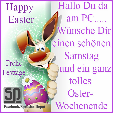 Happy Easter. Hallo, Du da am...