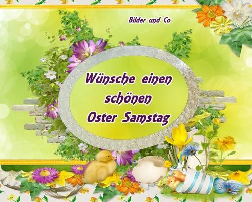 Wünsche einen schönen Oster Samstag